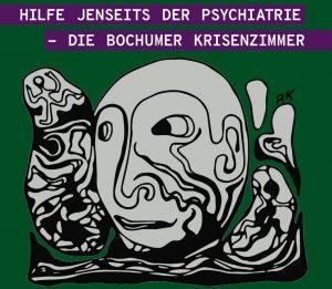 Read more about the article Broschüre Hilfe jenseits der Psychiatrie – Die Bochumer Krisenzimmer